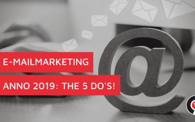 E-mailmarketing anno 2019: the 5 do's!